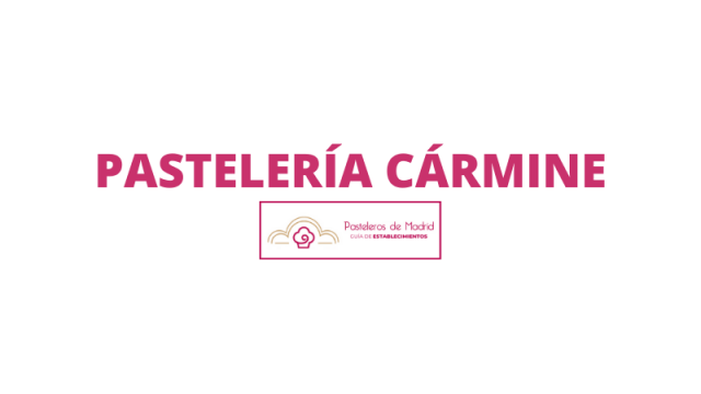 PASTELERÍA CÁRMINE