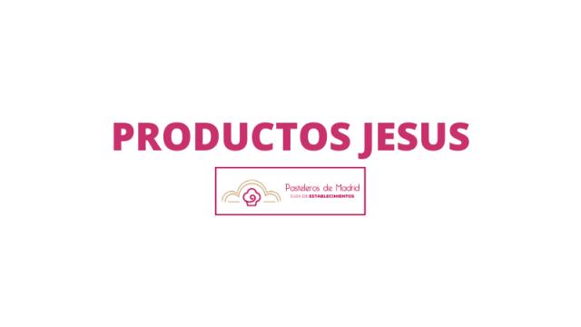 PRODUCTOS JESUS