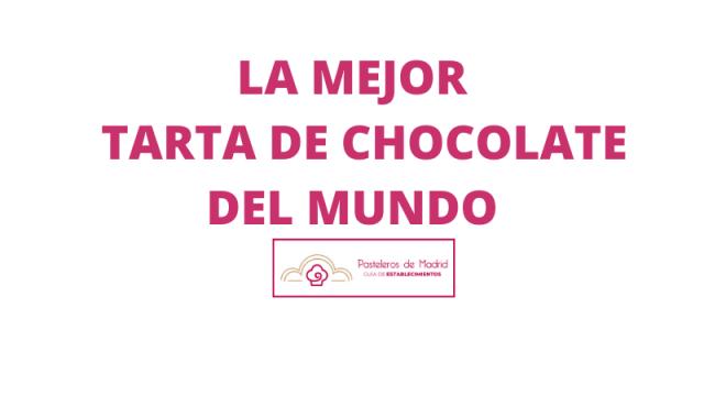 LA MEJOR TARTA DE CHOCOLATE DEL MUNDO