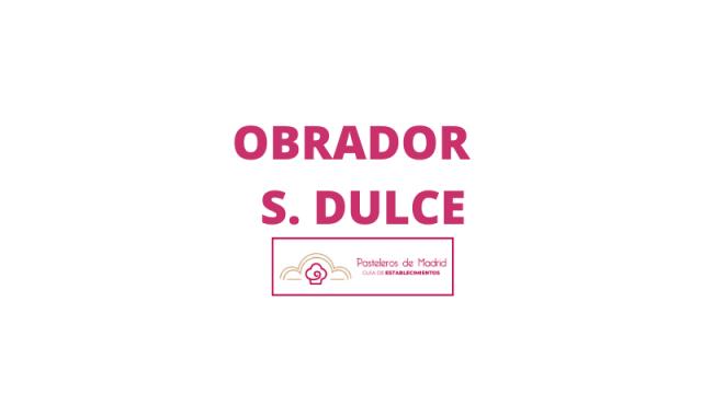 OBRADOR S. DULCE